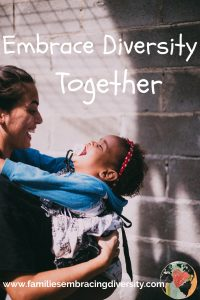 Expert advice for embracing diversity together as a family.