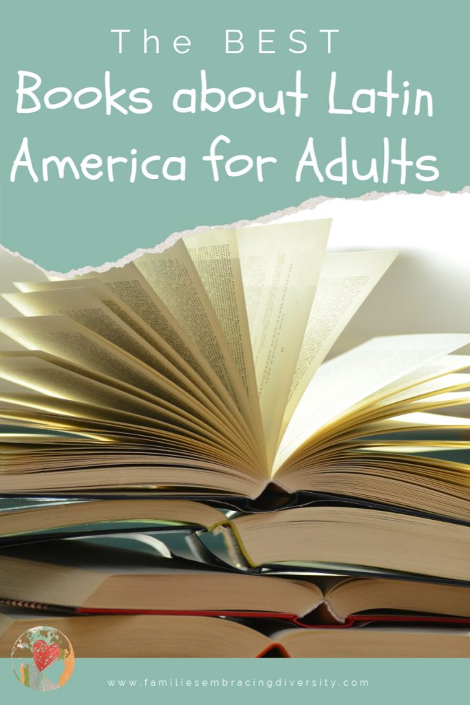 The best books about Latin America for adults-travel through Latin America through literature!