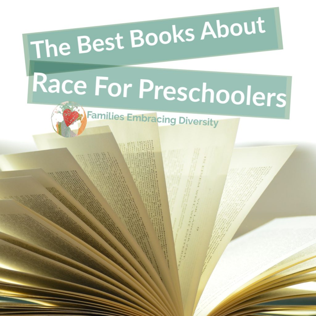 The best books about race for preschoolers