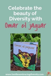 Celebrate diversity with Omar el jaguar, a beautiful children's book in authentic Spanish that shows the importance of diversity and working together with others. #ReadYourWorld