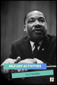 Check out these MLK Day Activities for Families to spend time together while honoring the legacy of Dr. King. #MLKDayActivities