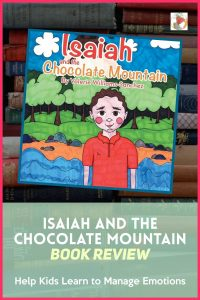 Are you looking for an intriguing book that leads to conversations about difficult feelings and how to manage them? If so, Isaiah and the Chocolate Mountain just may be the book for you. #readyourworld