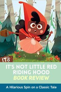 Are you looking to add a little laughter to story time? If so, It's Not Little Red Riding Hood is the book for you! #readyourworld